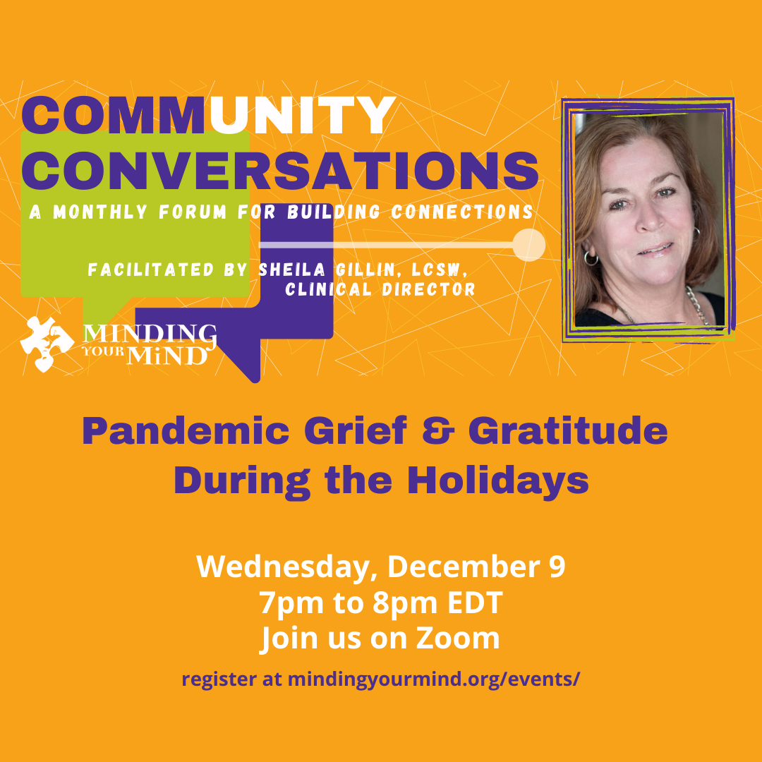 Community Conversations: Pandemic Grief & Gratitude During the Holidays